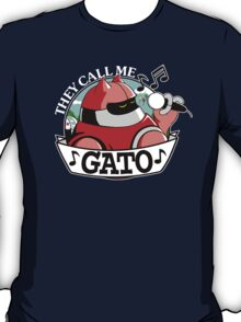 They Call Me Gato T-Shirt
