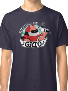 They Call Me Gato Classic T-Shirt