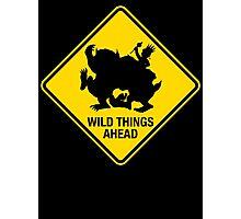 Wild Things Ahead Photographic Print