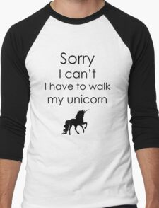 Sorry I Can't I Have To Walk My Unicorn Men's Baseball ¾ T-Shirt