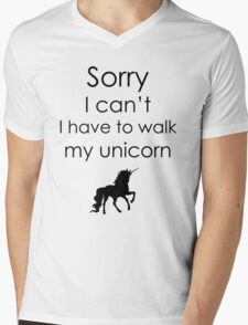 Sorry I Can't I Have To Walk My Unicorn Mens V-Neck T-Shirt