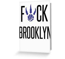 F*CK BROOKYLN Greeting Card