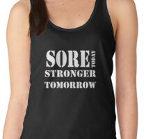 Sore Today, Stronger Tomorrow Women's Tank Top