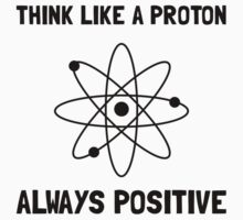 Proton Always Positive Kids Clothes
