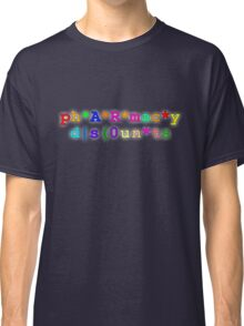 ph*A*R*mac*y d s(0un*ts Classic T-Shirt