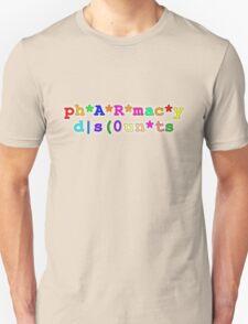 ph*A*R*mac*y d|s(0un*ts T-Shirt