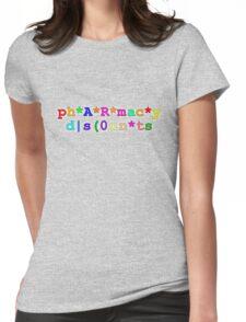 ph*A*R*mac*y d|s(0un*ts Womens Fitted T-Shirt