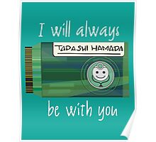 BH6 - I will always be with you Poster