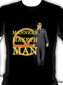 Manners Maketh Kingsman T-Shirt