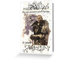 The Only Attention Worth Having is Yours... Greeting Card