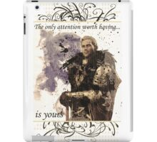 The Only Attention Worth Having is Yours... iPad Case/Skin