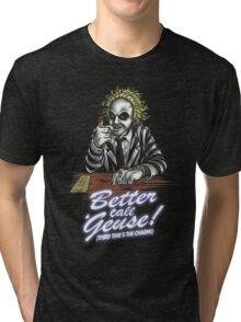 Better Call 'Geuse! Tri-blend T-Shirt