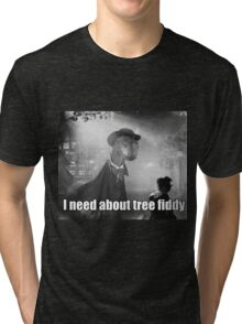 Imma need bout tree fiddy Tri-blend T-Shirt