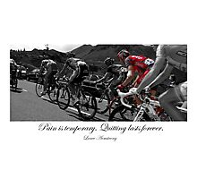 PAIN IS TEMPORARY Photographic Print