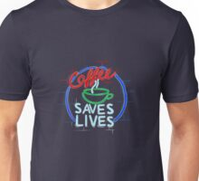 Coffee Saves Lives - Neon Unisex T-Shirt