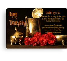 A Psalm(s) of Thanksgiving Canvas Print
