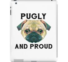 Pugly and Proud iPad Case/Skin