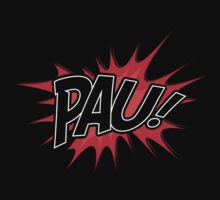 PAU! by wehavesports
