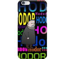 HODOR HODOR HODOR iPhone Case/Skin