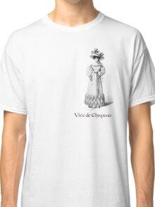 Lucan says: Vive de Chapeau Classic T-Shirt
