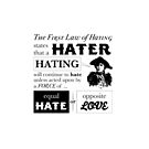 The First Law of Hating by studiowun