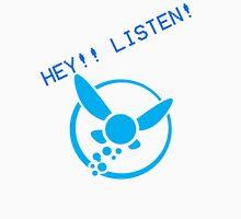 """""""Hey Listen"""" Unisex T-Shirt"""