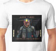 Judge T-800 Unisex T-Shirt