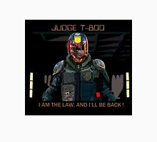 Judge T-800 Unisex T-Shirt