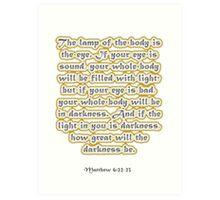 Matthew 6:22-23 Art Print