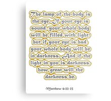 Matthew 6:22-23 Metal Print