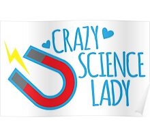 Crazy Science lady Poster