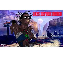 Days Before The Rodeo Photographic Print