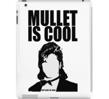 MULLET IS COOL iPad Case/Skin