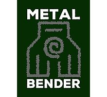 Metal Bender and Proud Photographic Print
