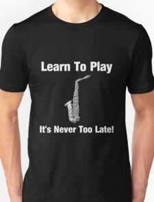 Learn To Play Saxophone T-Shirt