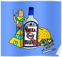 Vodka for breakfast by RADIOBOY Poster