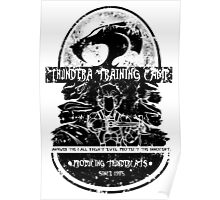 Thundera Training Camp (white) Poster