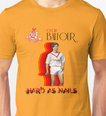 Evan Balfour - Hard as Nails Unisex T-Shirt