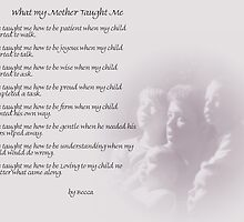 What My Mother Taught Me by Becca71