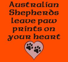 Australian Shepherds Leave Paw Prints On Your Heart Kids Clothes