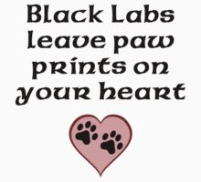 Black Labs Leave Paw Prints On Your Heart Kids Clothes