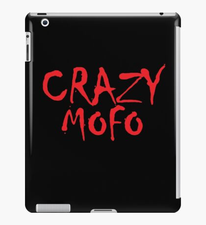 CRAZY MOFO iPad Case/Skin