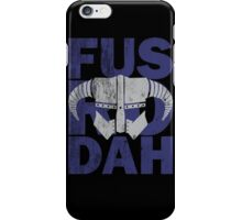 fus ro dah iPhone Case/Skin