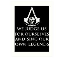 Assassins Creed Black Flag We Judge us for ourselves Art Print