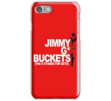 Jimmy G* Buckets iPhone Case/Skin