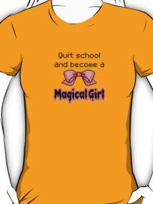 kawaii quit school become a magical girl melty text T-Shirt