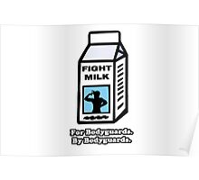 Fight Milk - Always Sunny In Philadelphia Poster
