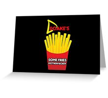 Some Fries Motherfucker - Doakes/Dexter Greeting Card
