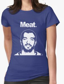 MEAT. Womens Fitted T-Shirt