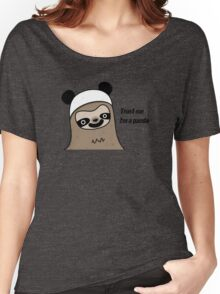 Sloth says trust me, I'm a panda Women's Relaxed Fit T-Shirt